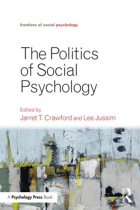 The Politics of Social Psychology